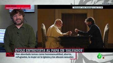 Jordi Évole desvela los entresijos de su entrevista en Salvados