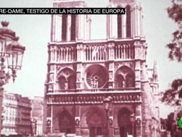 Notre-Dame, testigo de la historia de Europa