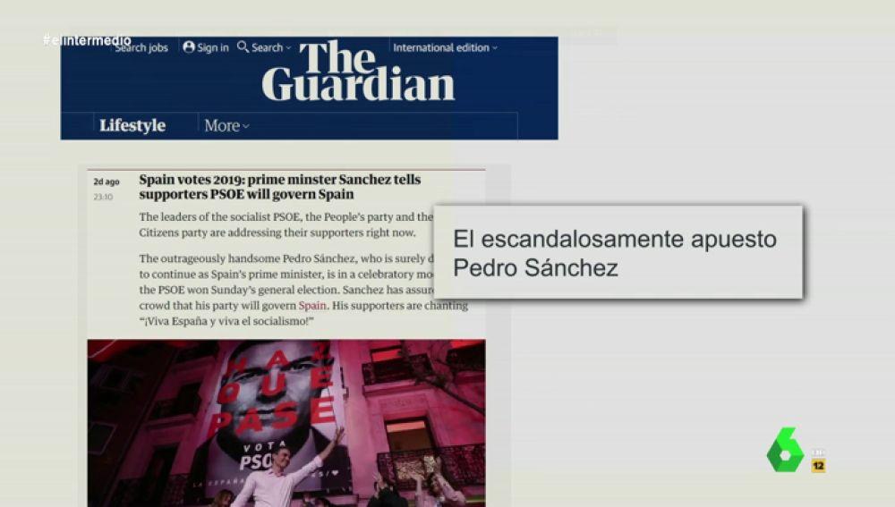 """El """"escandalosamente apuesto"""" Pedro Sánchez y otros llamativos titulares de los medios extranjeros sobre el PSOE"""