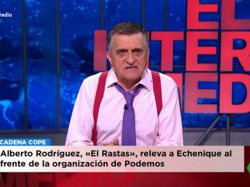"""La crítica de Wyoming a los medios que hablan de Alberto Rodríguez como 'El Rastas': """"No veo titulares hablando de Pedro, 'El Guapo'"""""""