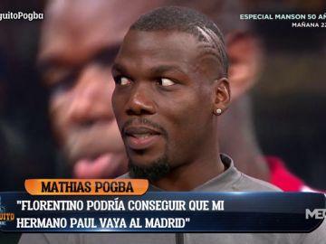 """Mathias Pogba: """"Florentino Pérez puede hacer que Paul juegue en el Real Madrid"""""""
