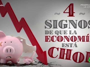 Estos son los cuatro signos de que la economía está 'chof'
