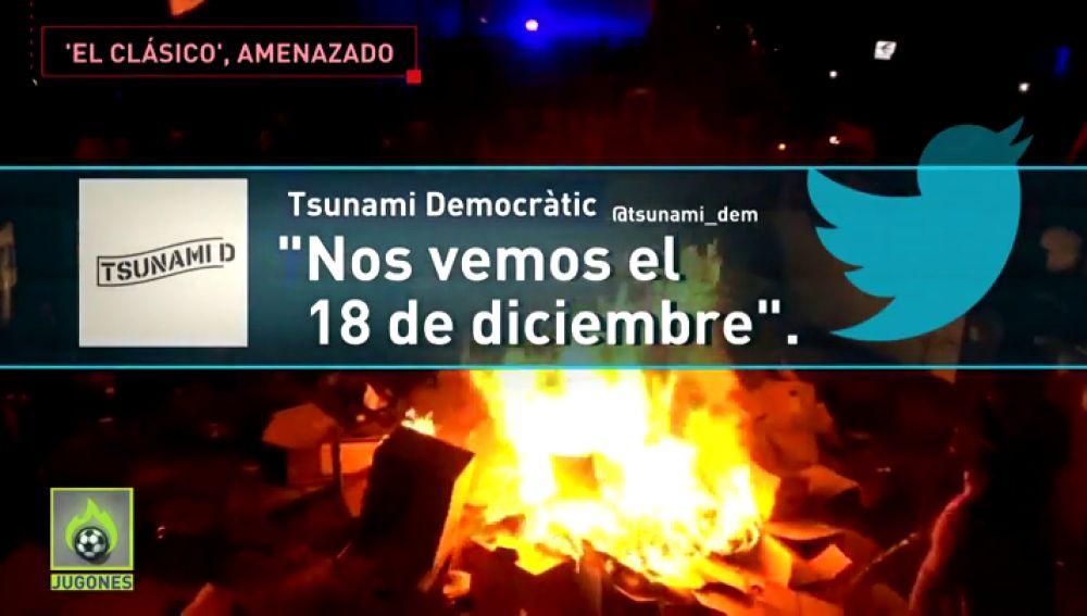 """Tsunami Democràtic amenaza el Clásico: """"Nos vemos el 18 de diciembre"""""""