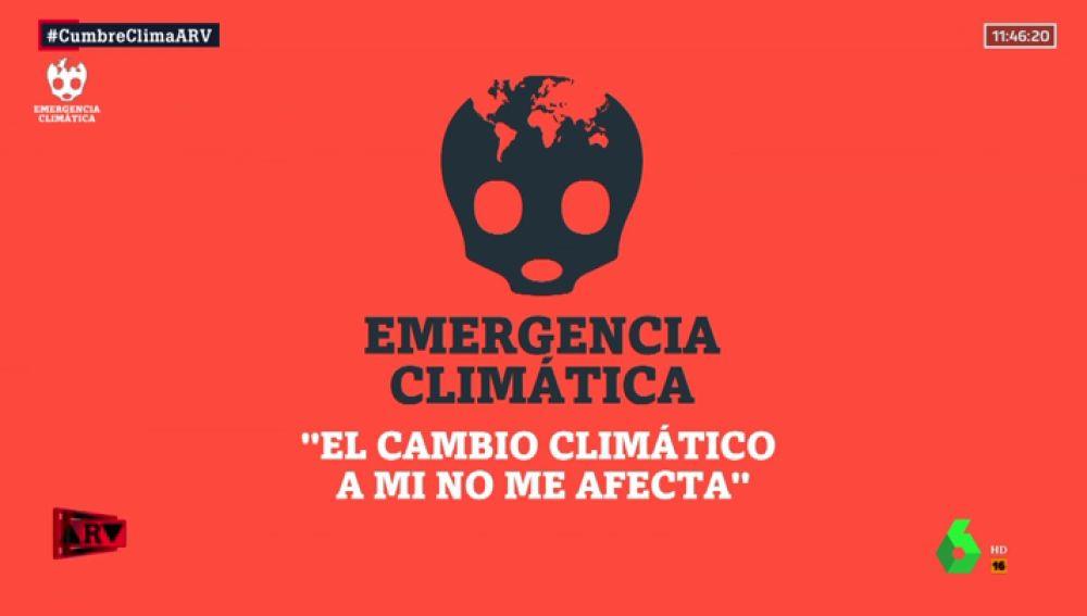 """""""El cambio climático a mí no me afecta"""": los argumentos de los más escépticos con la emergencia climática"""