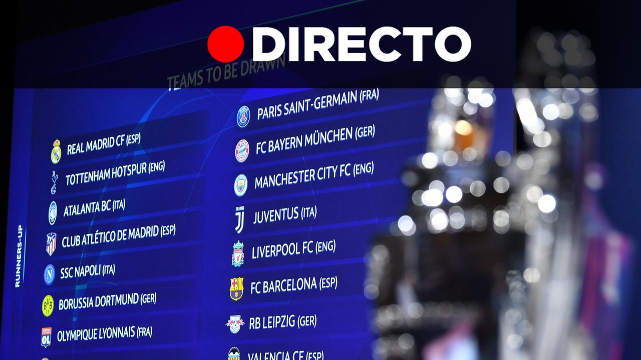 Resultado sorteo de Champions League y UEFA Europa League   Madrid, Barcelona, Atlético y Valencia, Español, Sevilla y Getafe EN DIRECTO
