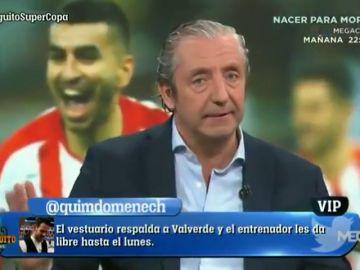 """Josep Pedrerol y su contundente respuesta en 'El Chiringuito': """"¿Que por qué el vestuario apoya a Valverde?"""""""