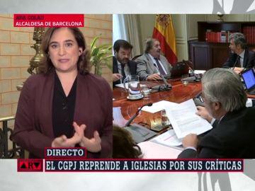 """Ada Colau: """"Pudiera parecer que el CGPJ está haciendo política y que no le gusta el Gobierno de coalición"""""""