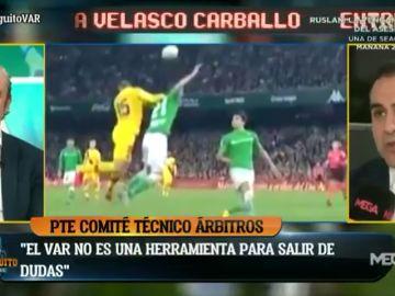 """Así funciona el VAR, explicado por Velasco Carballo: """"No es una herramienta para salir de dudas"""""""