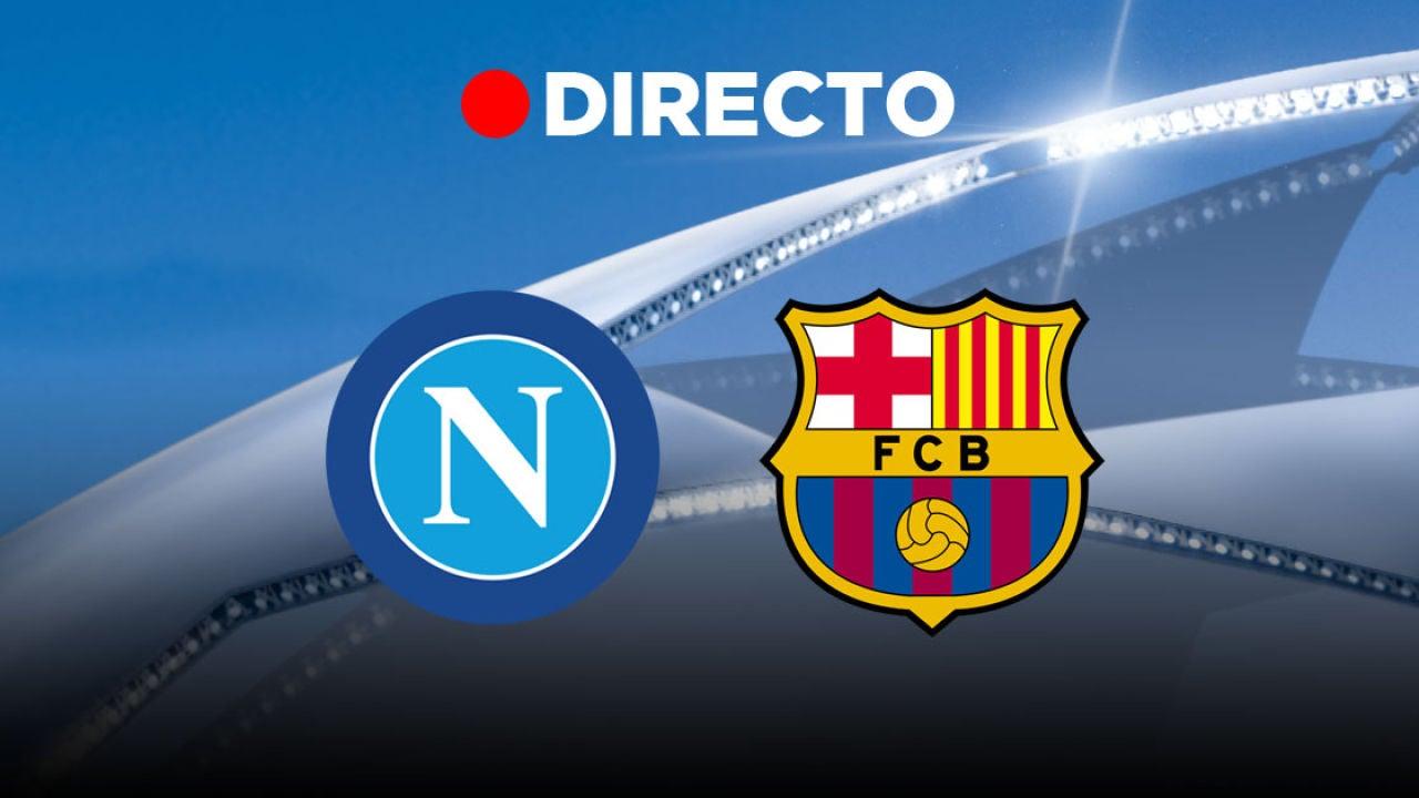Nápoles - Barcelona EN DIRECTO | Partido de hoy de la Liga de Campeones de la UEFA