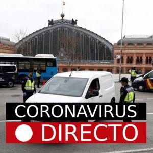Coronavirus | Última hora en España: Nuevos casos infectados por covid-19, EN DIRECTO