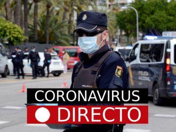 Coronavirus España | Última hora: Casos infectados y muertos por COVID-19, EN DIRECTO