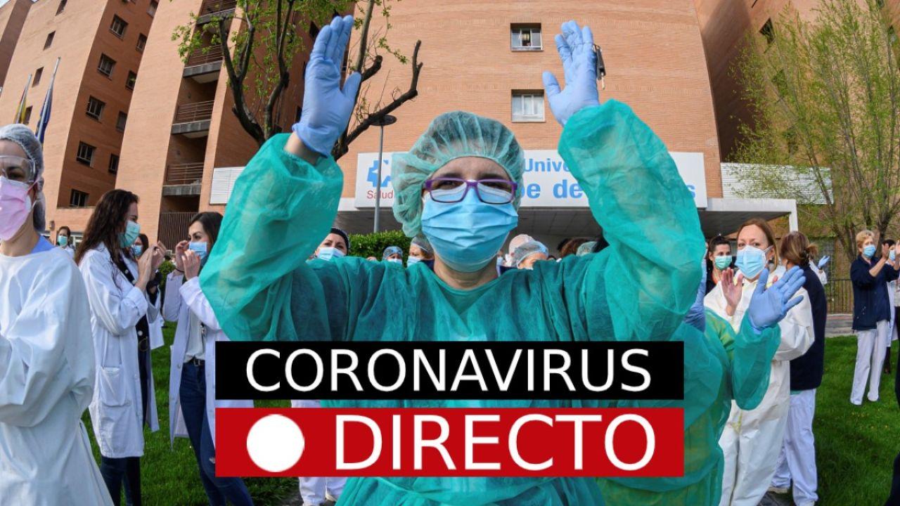 Última hora del coronavirus en España hoy, noticias y datos en directo