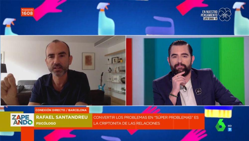 El psicólogo Rafael Santandreu y Dani Mateo