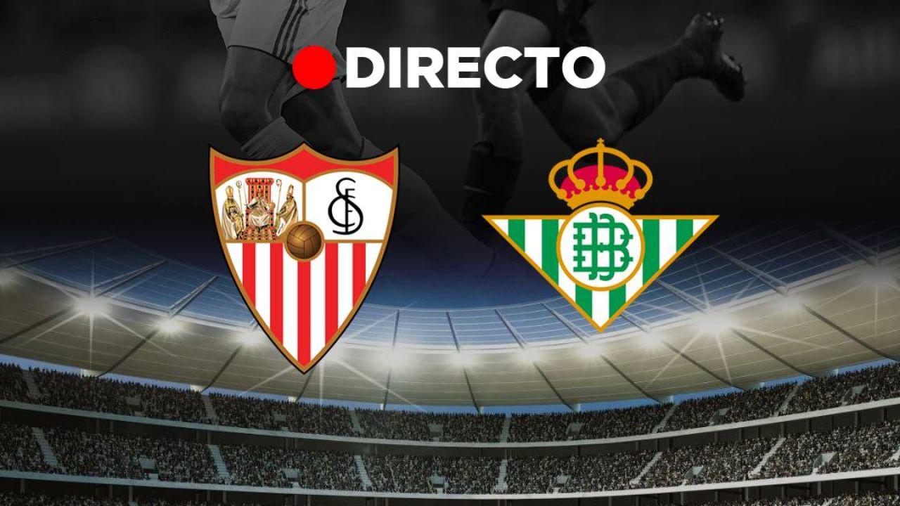 Sevilla Betis: Resultado del partido de fútbol de hoy, de LaLiga Santander, en directo