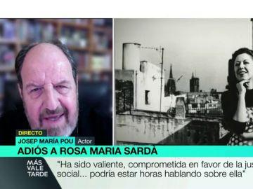 """Las palabras de cariño de Josep María Pou a Rosa María Sardà: """"Era valiente, comprometida, siempre al frente para reivindicar la justicia social"""""""