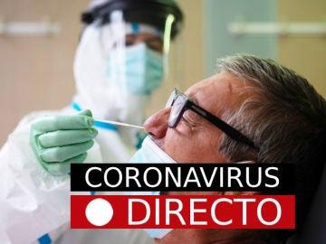 Coronavirus España hoy: Noticias de última hora, rebrotes y nuevos casos de la covid-19, en directo