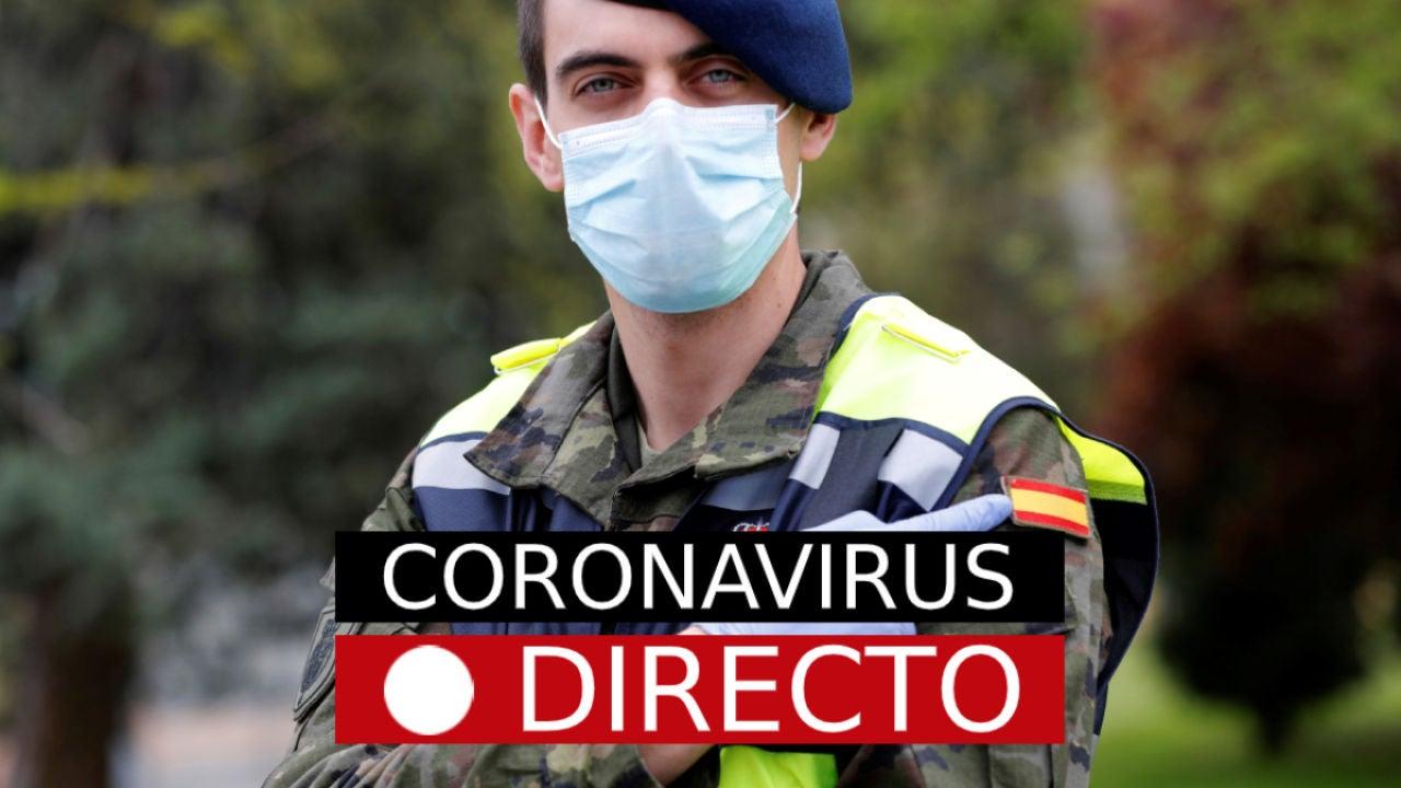 Coronavirus España hoy Noticias de última hora rebrotes y casos en directo