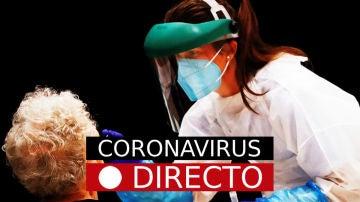 Coronavirus hoy: noticias de última hora y nuevos casos, en directo