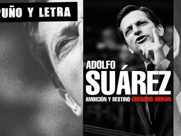 Adolfo Suárez, ambición y destino