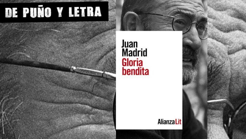 Gloria Bendita, de Juan Madrid