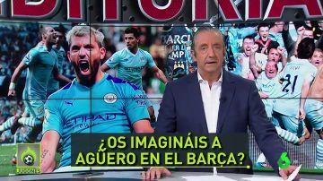 """Pedrerol: """"Os imagináis a Agüero en el Barça? Y la siguiente temporada Neymar..."""""""