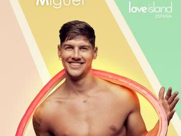 Así es Miguel, concursante Love Island España