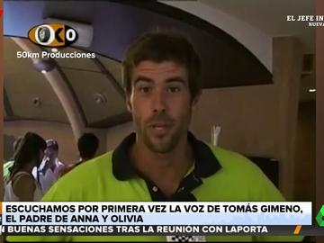 Así suena la voz de Tomás Gimeno, el padre de las niñas desaparecidas en Tenerife