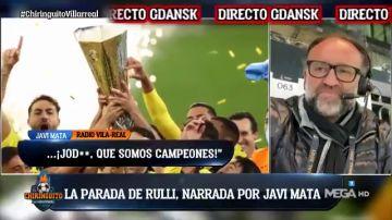 La pasión de Javi Mata al narrar el gol de Rulli en los penaltis