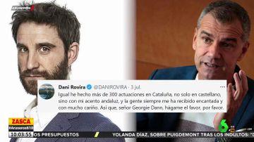 """La lección de Dani Rovira a Toni Cantó: """"He hecho más de 300 actuaciones en Cataluña con mi acento andaluz"""""""