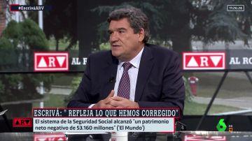 El ministro Escrivá en Al Rojo Vivo