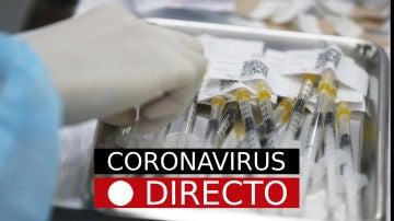 Última hora de coronavirus, hoy: Vacuna, certificado COVID, nuevas medidas y restricciones en España