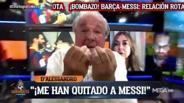 """Jorge D'Alessandro estalla en 'El Chiringuito' por la marcha de Messi: """"¡Me han robado la verdad! ¡Me han mentido!"""""""