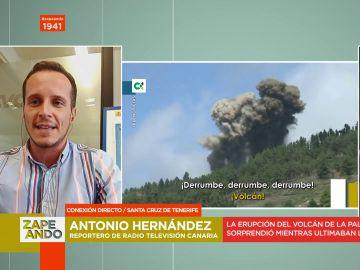 """Antonio Hernández, reportero canario que fue testigo de la erupción: """"Pensé 'dios mío, si explota una boca donde estamos nosotros'"""""""