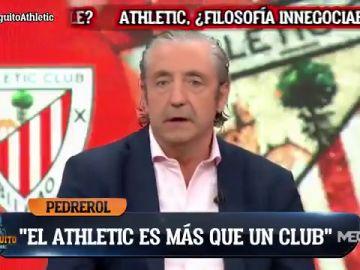 """El tremendo halago de Josep Pedrerol para el Athletic en 'El Chiringuito': """"Para mí es el único que es más que un club"""""""