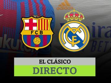 Barça - Real Madrid, en directo